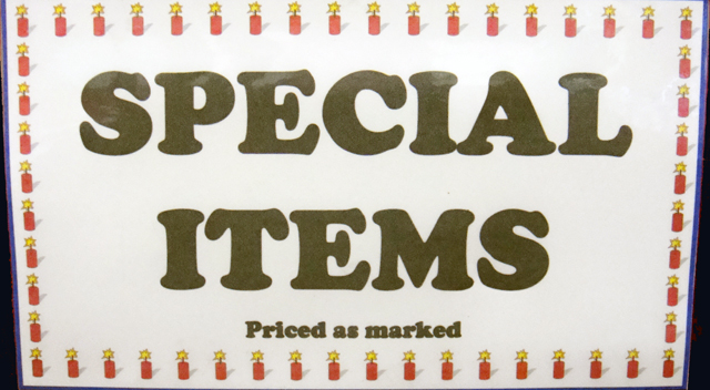 Look for the Special Items Throught Out or Store